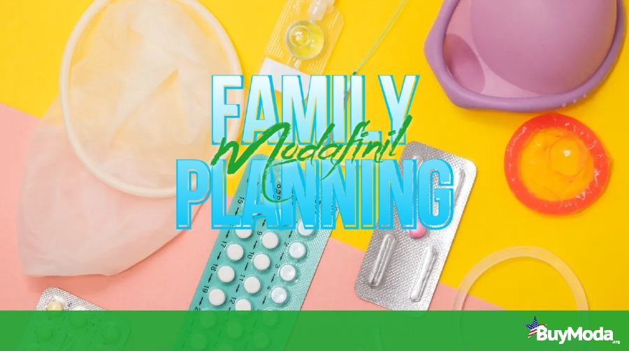 Family Planning on Modafinil | Birth Control Products in the Background